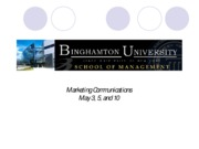 Lecture 9 Marketing Communications May 3, 5, and 10