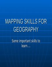 MAPPING SKILLS FOR GEOGRAPHY