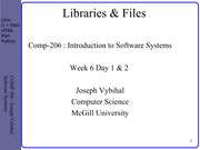 COMP 206 Lecture Week 6 Day 1 & 2 - Lib + Files