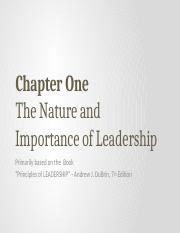 Chapter 01_The Nature and Importance of Leadership (Textbook Ref. Chapter 1).pptx