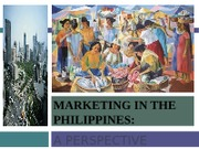 MARKETING IN THE PHILIPPINES