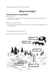 What Is Ecology Worksheet Docx Name Dayonna Hanyard Class 2g Date What Is Ecology Studying Our Living Planet 1 What Is Ecology Ecology Is The Course Hero