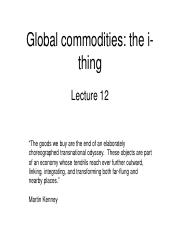 Lecture 12 Global commodities.pdf