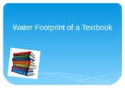 Water Footprint of a Textbook PPT2
