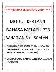 Modul Bahagian B 1 Bm Pt3 Pdf Format Terbaharu 2019 Modul Kertas 1 Bahasa Melayu Pt3 Bahagian B U2013 Soalan 1 Dilengkapi Dengan Soalan Soalan Course Hero