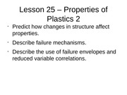 Lesson 25 - Properties of Plastics 2
