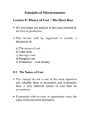 Lecture 8: Theory of Cost/The Short Run Econ 1150