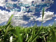 Clear Skies Act