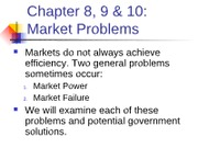 ECN_203__8,9 & 10___Market_Power_and_Market_Failure