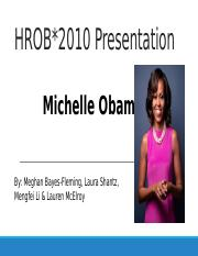 FINAL-Hrob2010 - Michelle Obama Presentation -2.pptx