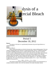 analysis of commercial bleach Analysis of hypochlorite in bleach (redox titrations are cool) this experiment allows you to determine the percentage (w/v) of active ingredient.