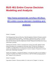 BUS 461 Entire Course Decision Modeling and Analysis.docx