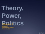 UPI UCL Fall 2015 Lecture 2 theory power politics (1)