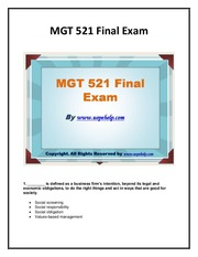 mgt 521 final exam latest question Study flashcards on mgt 521 final exam guide ( 30/30 correct answers ) at cramcom quickly memorize the terms, phrases and much more cramcom makes it easy to get the grade you want.