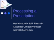 Processing a Prescription 2008
