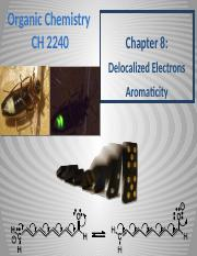 Chapter 8 - Delocalized Electrons, Resonance Structures, and Aromaticity