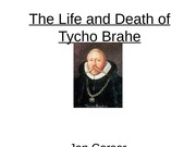 The Life and Death of Tycho Brahe