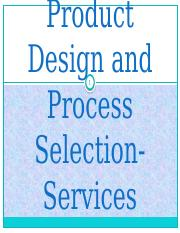 Product Design and Process Selection-Services
