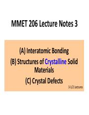 MMET 206 Lecture Notes 3 Crystal Structures & Defects 090816.pdf