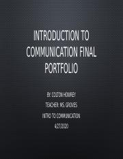 Introduction to Communication Final Portfolio.pptx