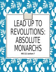 Lecture 7 HIS 111 Absolute Monarch CANVAS