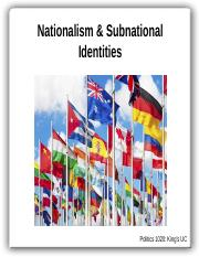 Politics+1020+-+Lecture+7+-+Nationalism+and+Sub-National+Identities.pptx