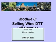 Module 8 Selling wine DTT