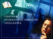 Chapter6 International marketing intelligence
