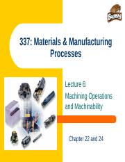 IE 337 W10 Lecture 6.machining.operations&machinability.ppt