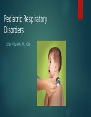 Pediatric Respiratory Disorder with notes.pptx
