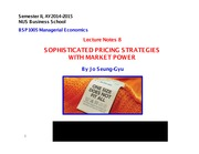 BSP1005 Lecture Notes 8 - Sophisticate Pricing Strategies with Market Power