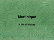 Martinique history