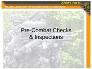 Lesson 22 - Pre-Combat Checks and Inspections