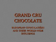 C104 GRAND CRU CHOCOLATE  2014 (1)