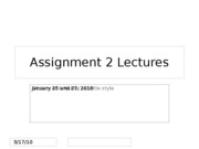 Lectures 5,6 - Assignment+2+Lectures