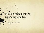 Chapter 1 Mission Statements & Operating Charters