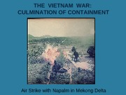 22 LER.Vietnam.FlawedContainment