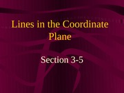 3-5  Lines in the Coordinate Plane