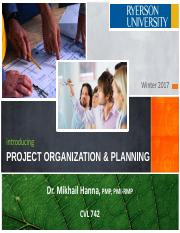CVL 742 - W17 - L05.0.0 - Project Organization and Planning.pdf