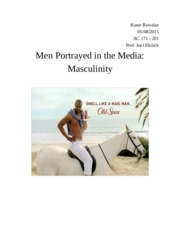 Men Portrayed in the Media: Masculinity EssayFinal