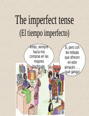 The imperfect tense of regular and irregular verbs