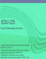EDU-225 Topic 05 Presentation.pptx