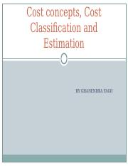 Cost_Concepts_Cost_Classification_and_Estimation.ppt