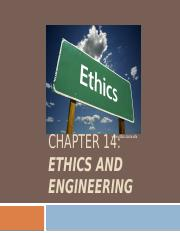 Chapter 14 - Ethics and Engineering