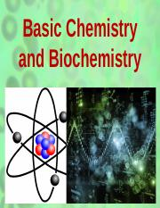Lecture -  Basic Chemistry and Biochemistry.pptx