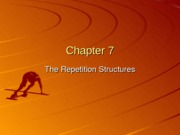 Chapter 07 The Repetition Structure I