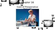 POST - C 16 - Care of Preoperative Pt