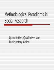 Chapter 03 (Methodological Paradigms in Social Research)