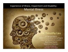 LECTURE 6 - Experience of Mental Illness (Guest Speaker Dr Tim Lau)