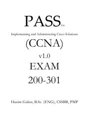 PASS the CCNA The Implementing and Administering Cisco Solutions (CCNA) v1.0 200-301 Exam.pdf